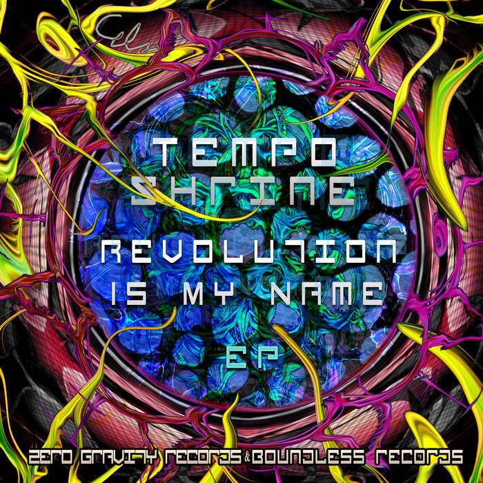 Tempo Shrine - Revolution Is My Name - Ep cover art