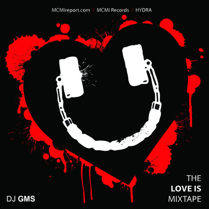 The LOVE IS Mixtape cover art
