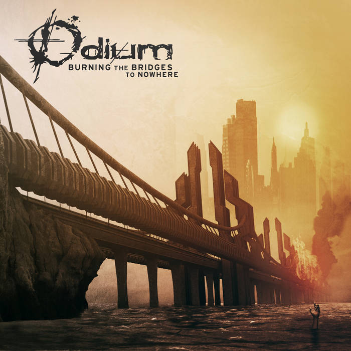 ODIUM - Burning The Bridges To Nowhere cover art