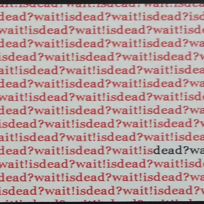 Dead?Wait! is Dead cover art