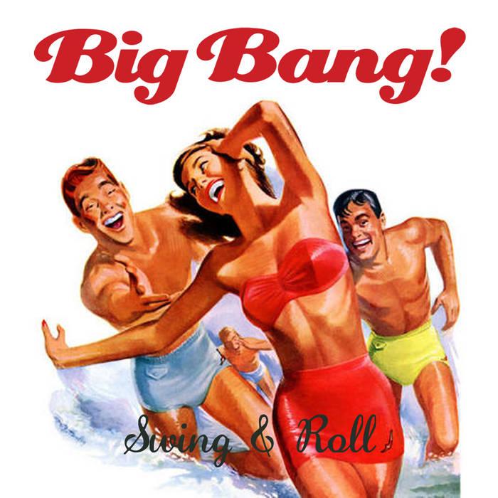 "Big Bang!   ""Swing & Roll"" cover art"