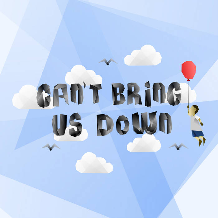 Can't Bring Us Down cover art