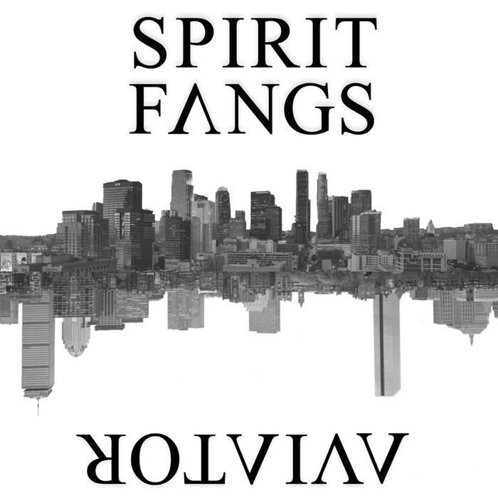 AVIATOR / SPIRIT FANGS SPLIT cover art