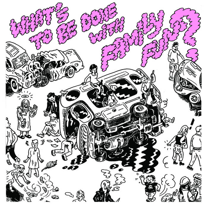 What's To Be Done With Family Fun? cover art