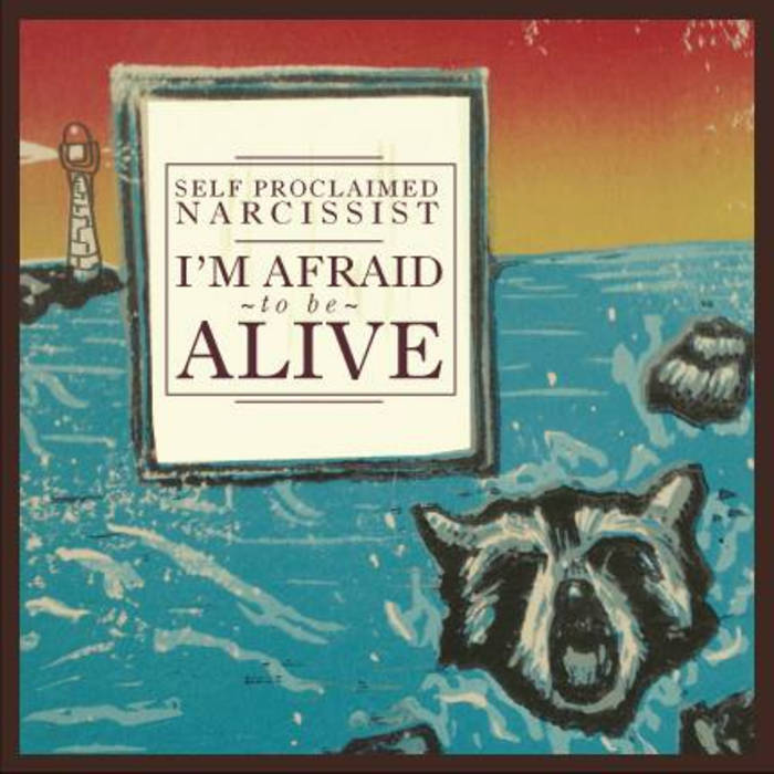 I'm Afraid to Be Alive cover art