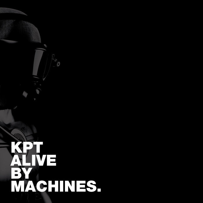 KPT ALIVE BY MACHINES. cover art