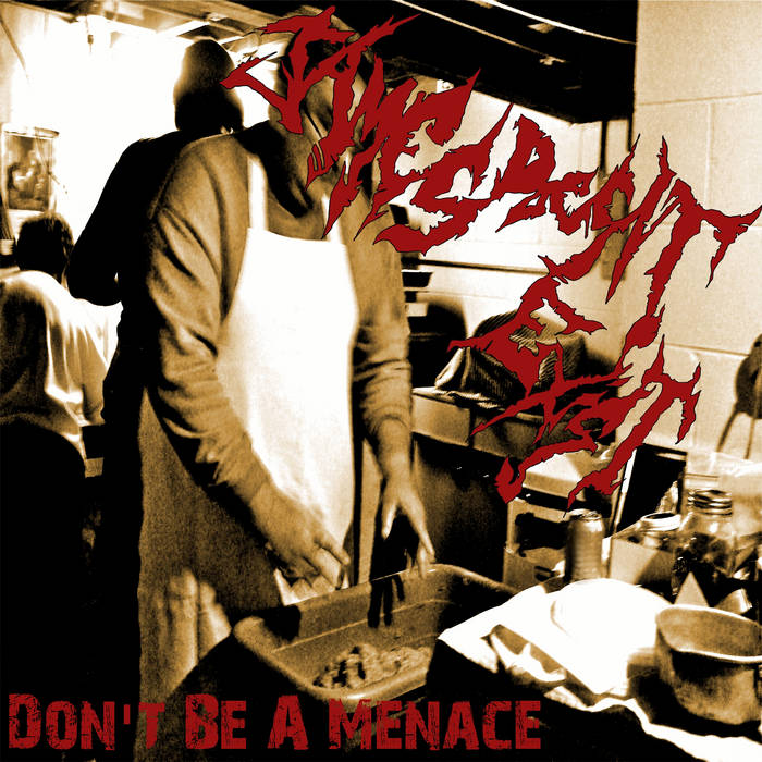 Don't Be A Menace cover art