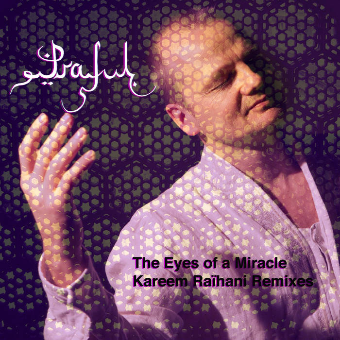 The Eyes of a Miracle - Kareem Raihani Remixes cover art