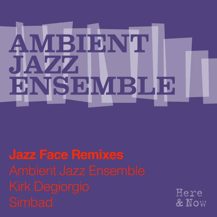 Jazz Face Remixes cover art