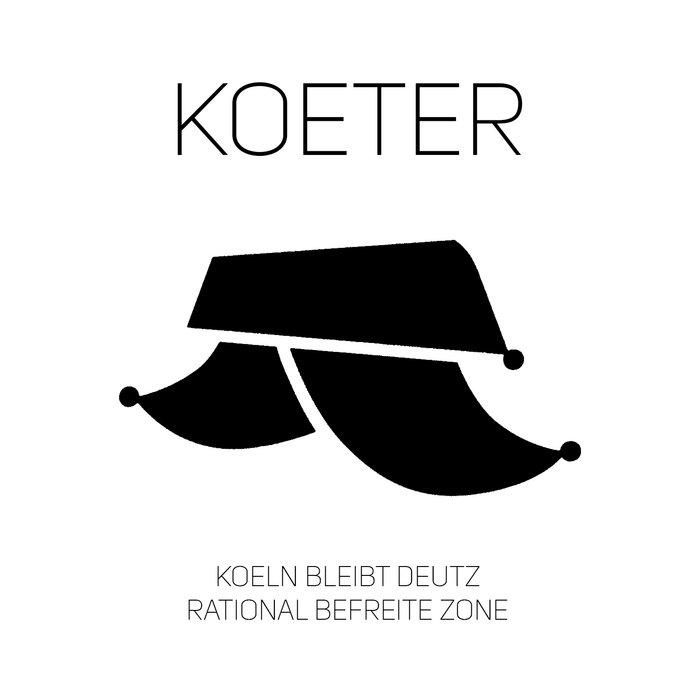 Köln bleibt Deutz / Rational befreite Zone cover art