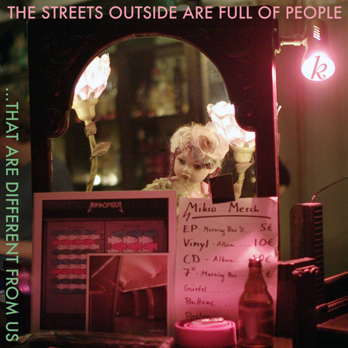 The streets outside are full of people that are different from us cover art