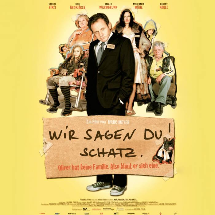 Wir Sagen Du! Schatz.  (Original Soundtrack) cover art