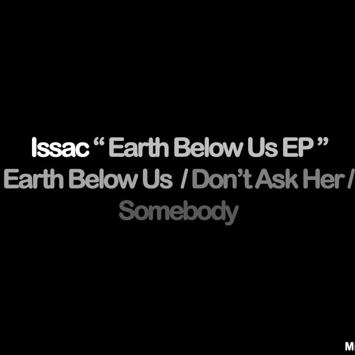 Issac - Earth Below Us EP' cover art