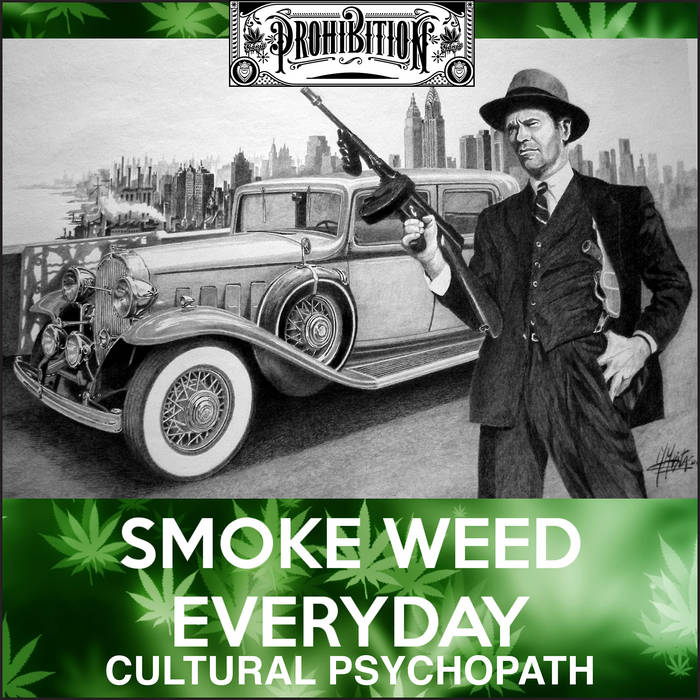 Cultural Psychopath (Smoke Weed Everyday) [extended] cover art