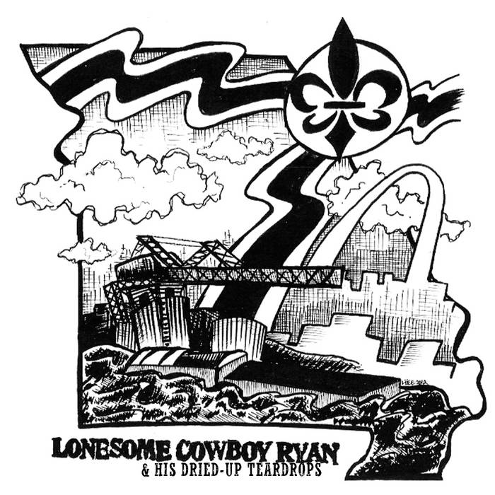 Lonesome Cowboy Ryan & His Dried-Up Teardrops cover art