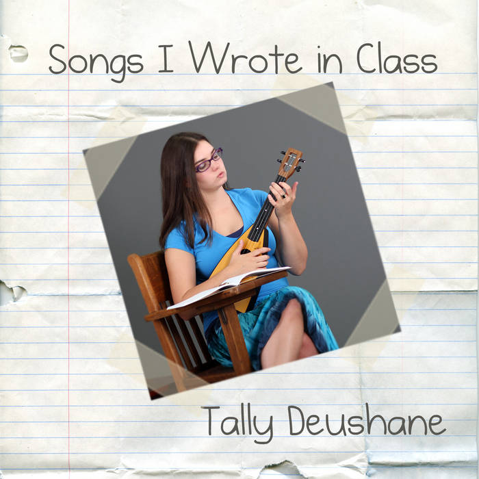 Songs I Wrote in Class cover art