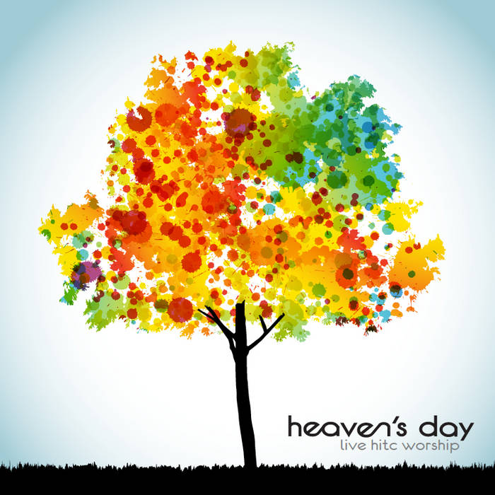 Heaven's Day:  Live HITC Worship cover art