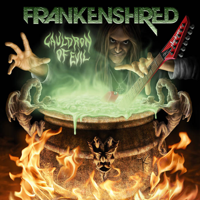 "FRANKENSHRED ""Cauldron Of Evil"" cover art"