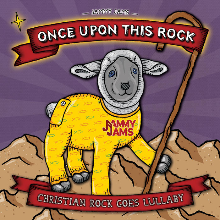 Once Upon This Rock: Christian Rock Goes Lullaby cover art