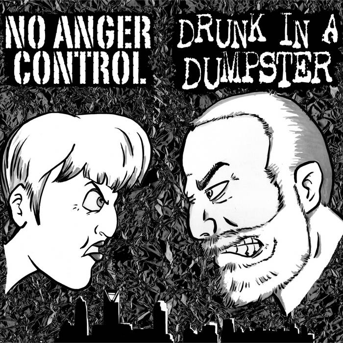 Drunk in a Dumpster // No Anger Control cover art