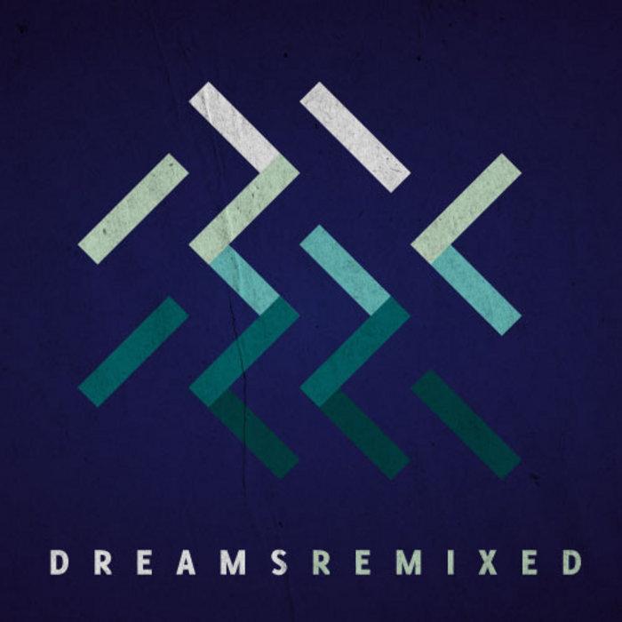 Dreams Remixed cover art