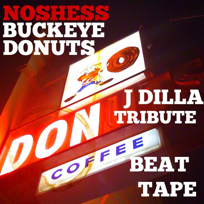 Buckeye Donuts (A J Dilla Tribute Beat Tape) cover art