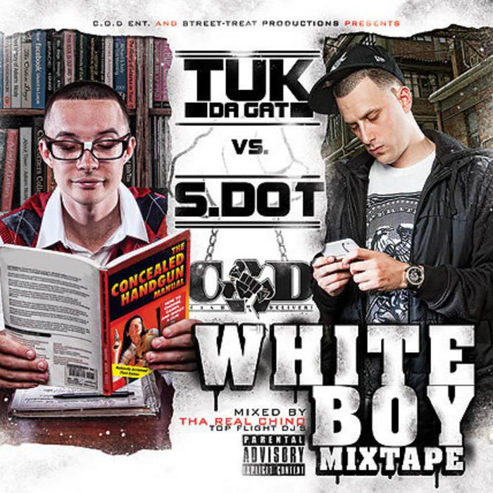 S.Dot vs Tuk-da-Gat Whiteboy Mixtape cover art
