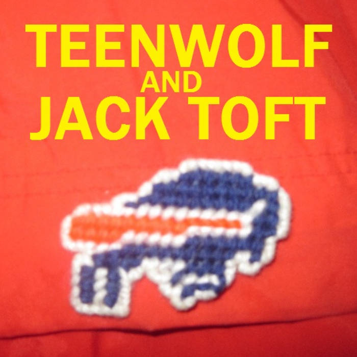 TEENWOLF and JACK TOFT cover art