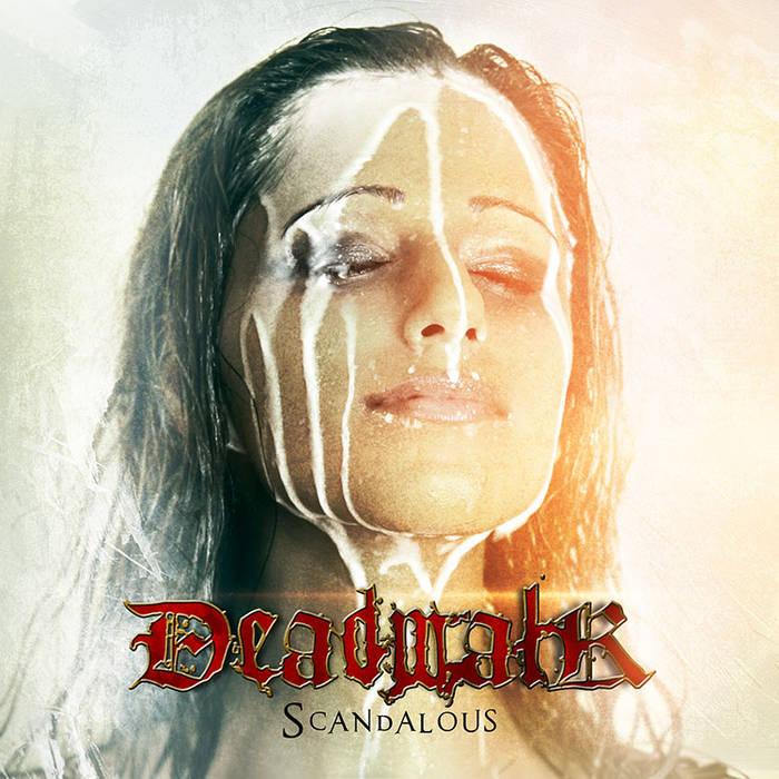 DEADWALK - Scandalous cover art
