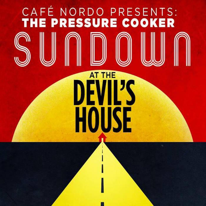 """Demos for """"Sundown At The Devil's House"""" cover art"""