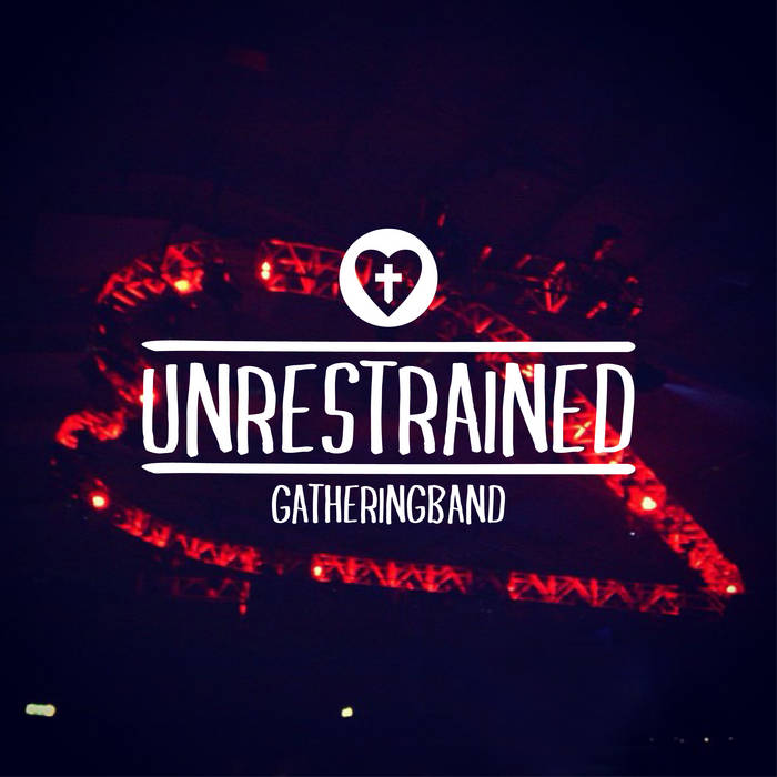 Unrestrained (Live) cover art