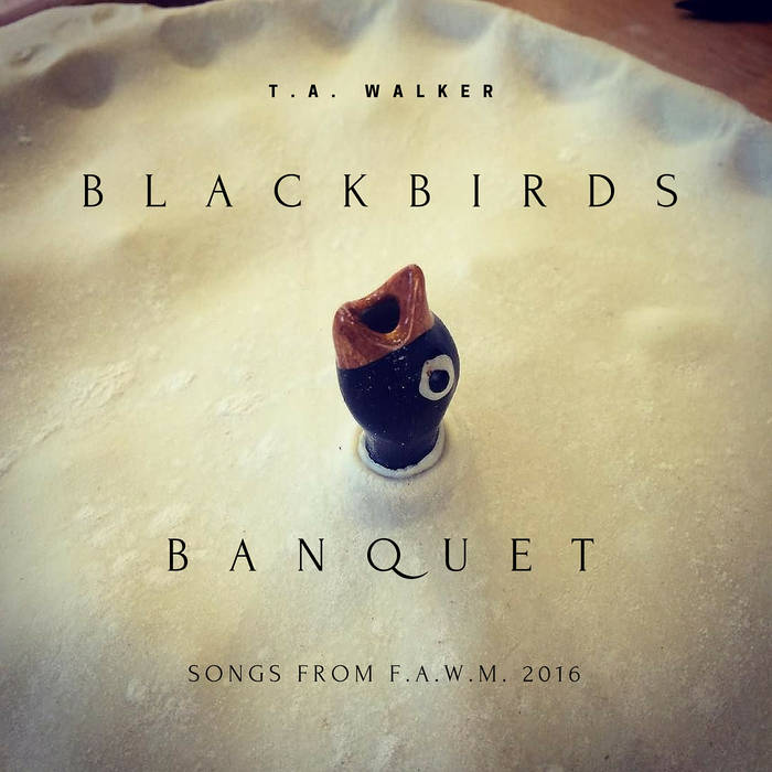 Blackbirds Banquet: Songs From FAWM 2016 cover art