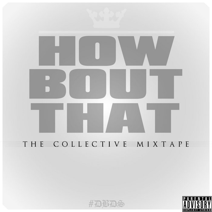 How Bout That - The Collective Mixtape Part 1 cover art