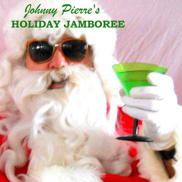 Johnny Pierre's Holiday Jamboree cover art