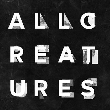 All Creatures - Volume Two