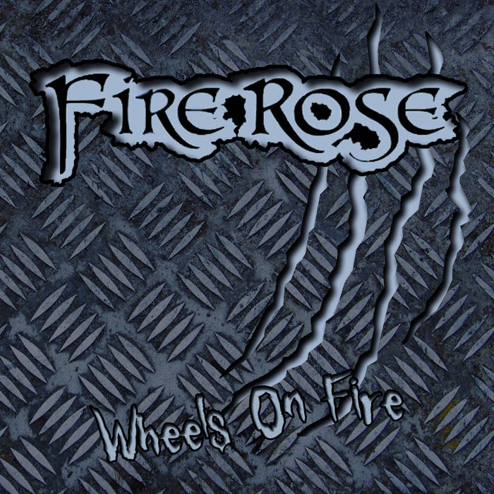 Fire Rose EP Wheels on Fire cover art