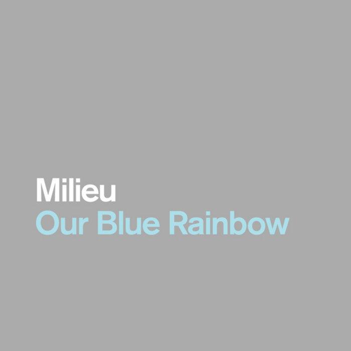 Our Blue Rainbow cover art