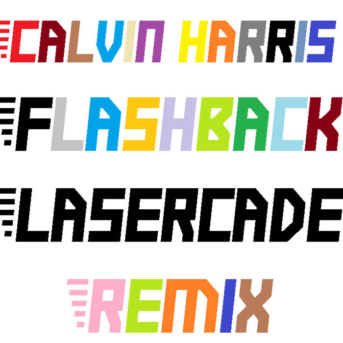 Calvin Harris - Flashback (LASERCADE Remix) cover art