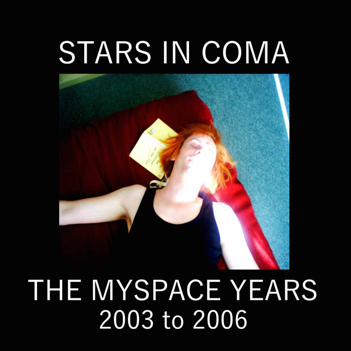 The Myspace Years (Rarities And Outtakes From 2003 to 2006) cover art