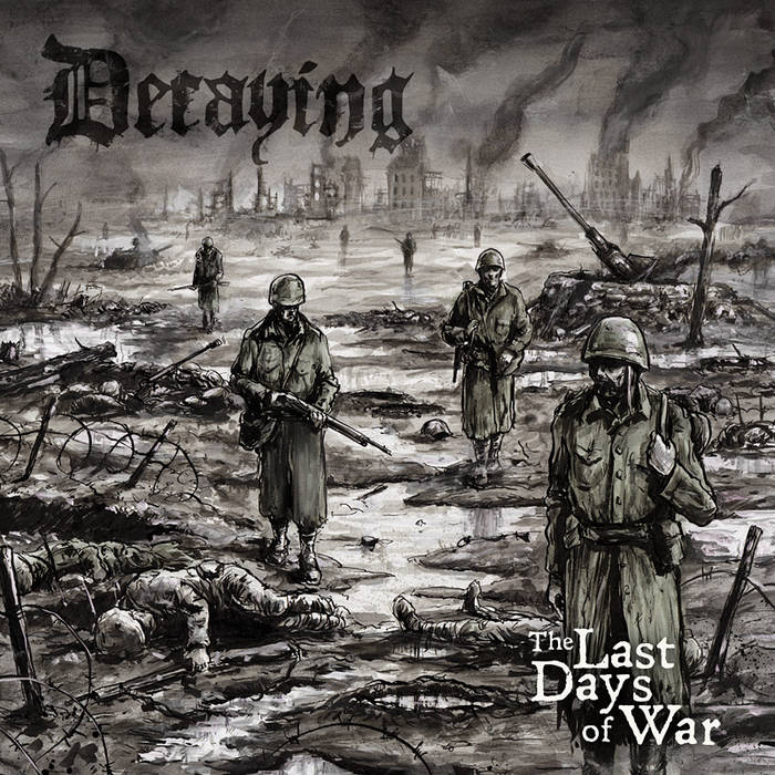 The Last Days Of War (2013) cover art
