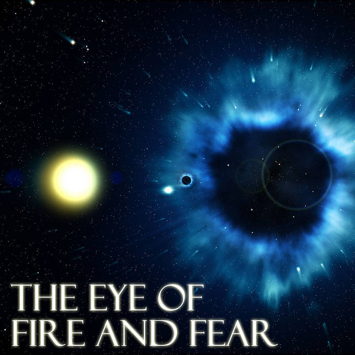 The Eye Of Fire And Fear cover art