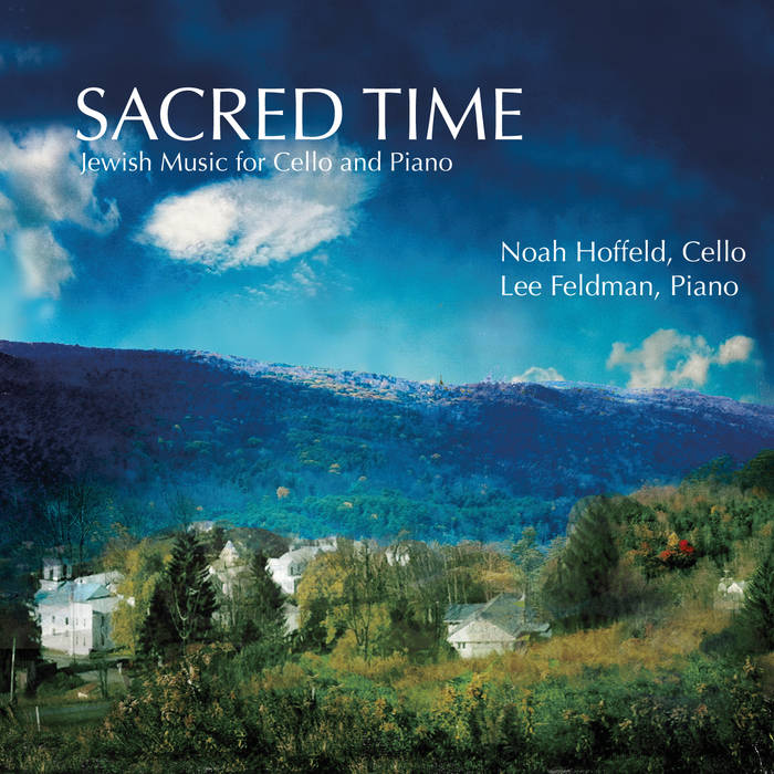 SACRED TIME: Jewish Music for Cello and Piano cover art