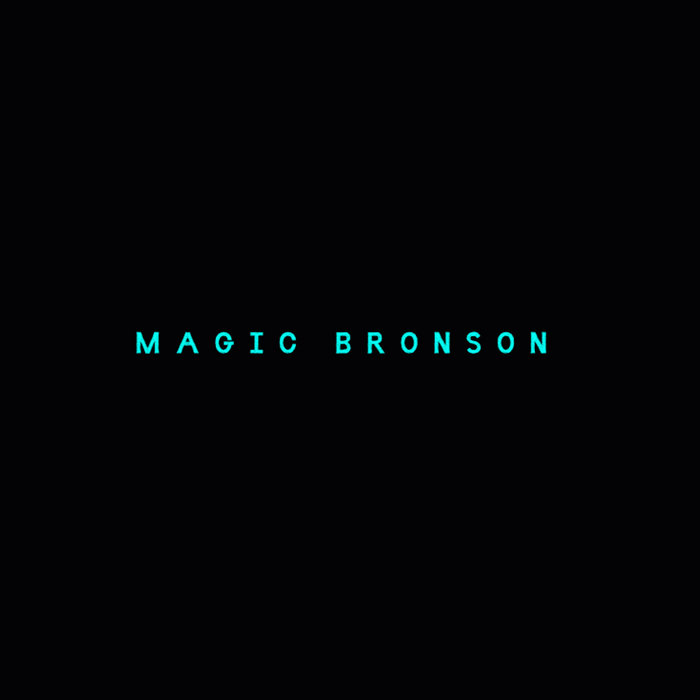 Magic Bronson - EP cover art