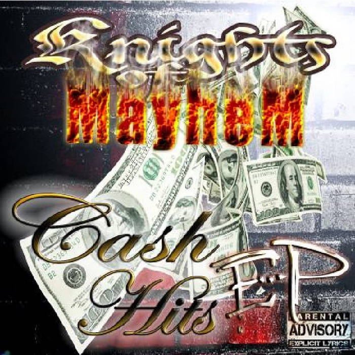 Knights of Mayhem-Cash Hits EP Mixtape cover art