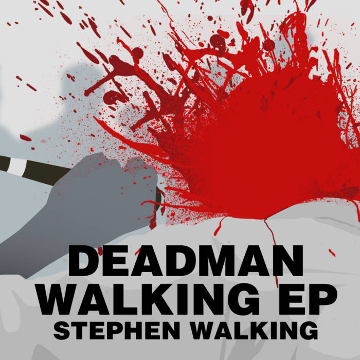 Dead Man Walking EP cover art