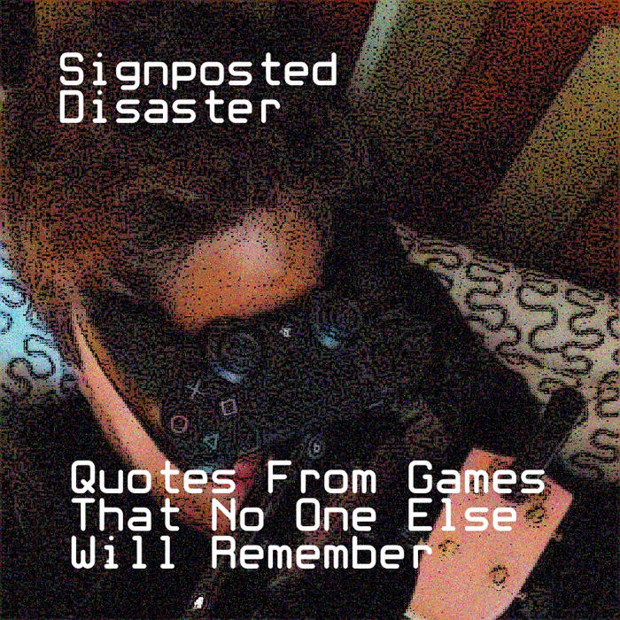 Quotes From Games That No One Else Will Remember cover art