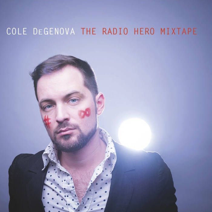 The Radio Hero Mixtape cover art