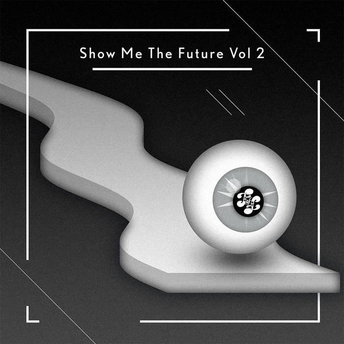 Show Me the Future Vol 2 cover art