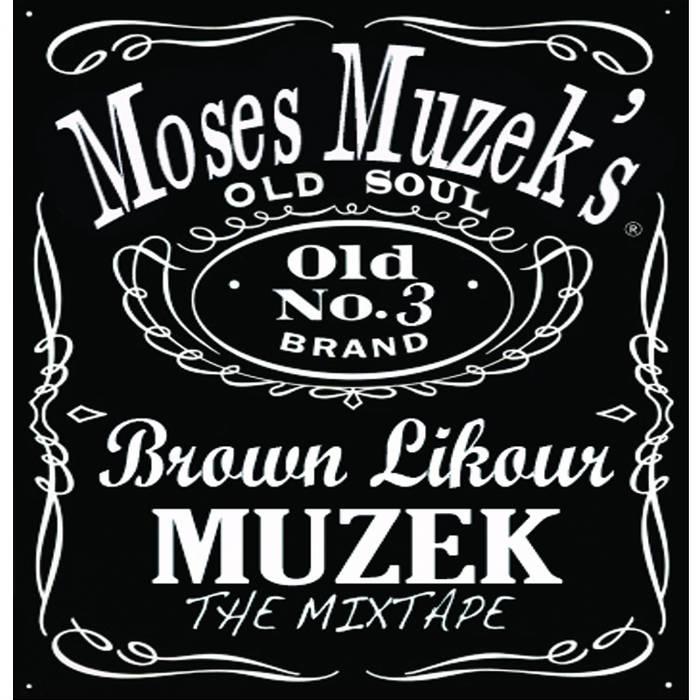 Brown Likour Muzek: The Mixtape cover art