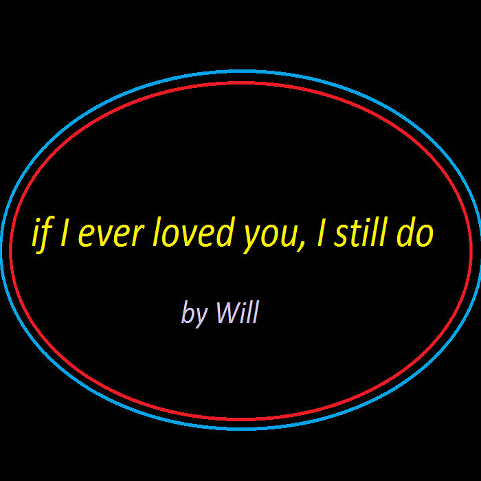 if I ever loved you, I still do cover art